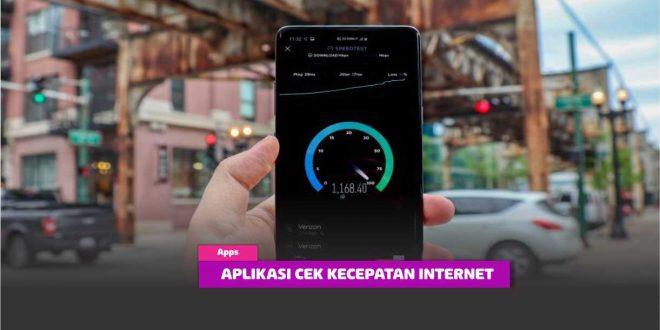 7 Aplikasi Cek Kecepatan Internet di Smartphone Android