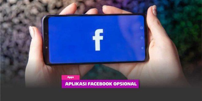 Aplikasi Facebook Opsional