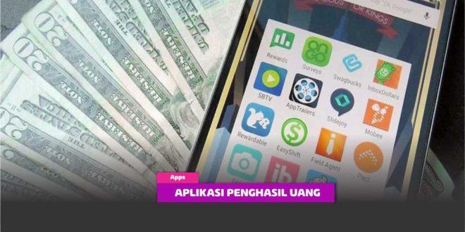 5 Aplikasi Penghasil Uang Tercepat Terbukti Membayar